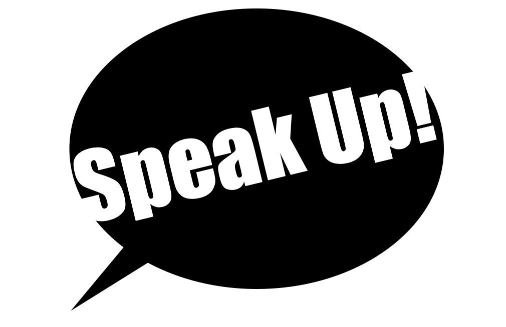 A black word bubble with the words speak up in white text