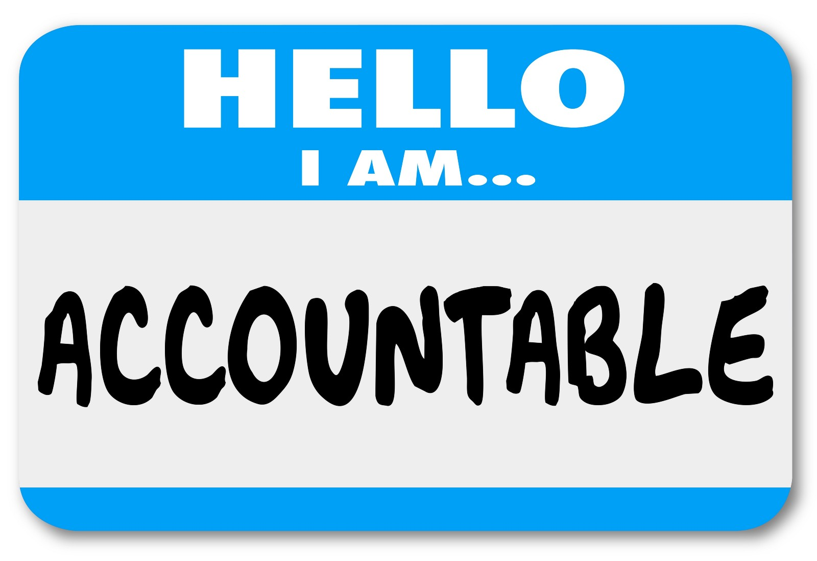 accountability is your friend it s your turn