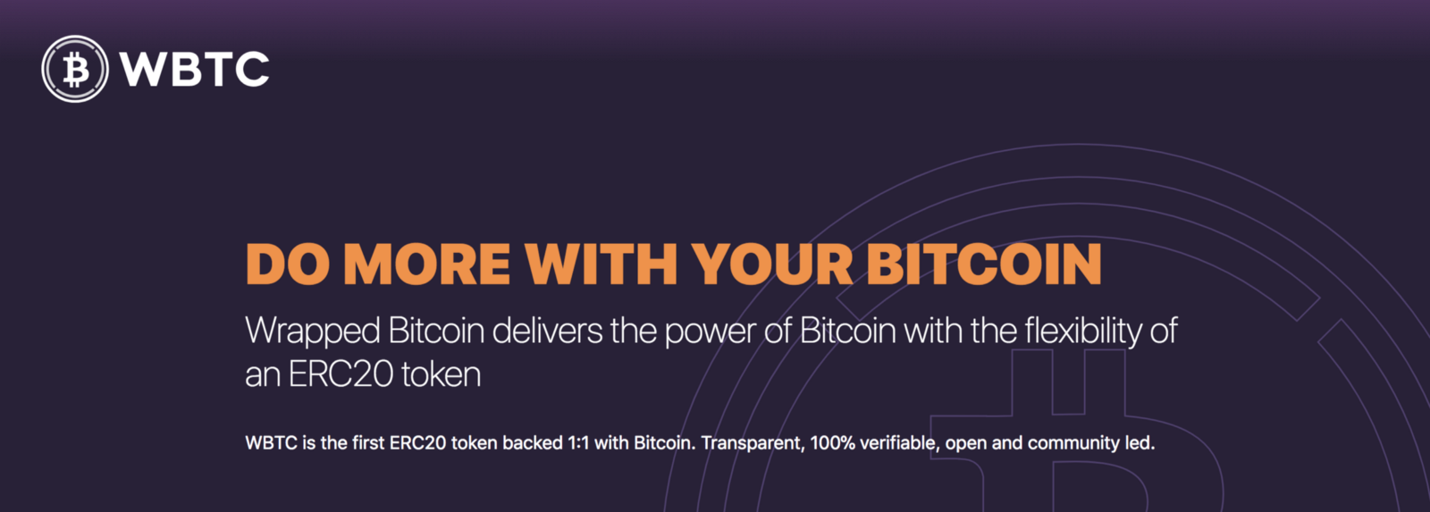 Introducing WBTC: The Power of Bitcoin with the Flexibility of ERC20