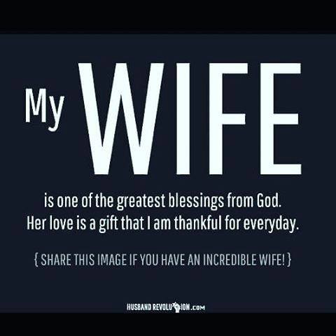 i am the best one_My Wife is one of the greatest blessings from God! – FriarWade – Medium