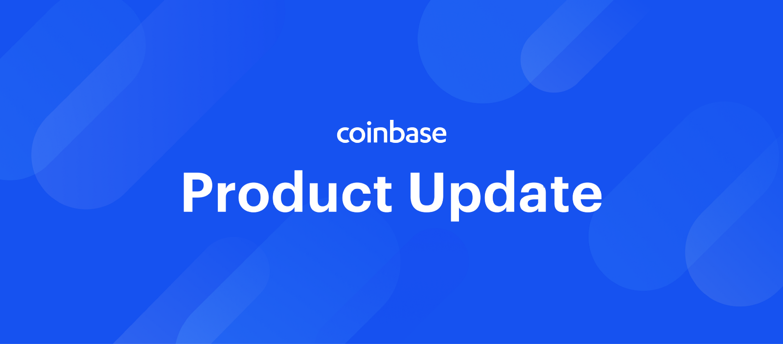 Product Update March 1st The Coinbase Blog