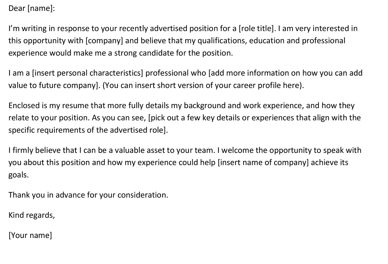 do not use this kind of template i cannot tell you how many of these cover letters i received when i was hiring editors designers and writers for our