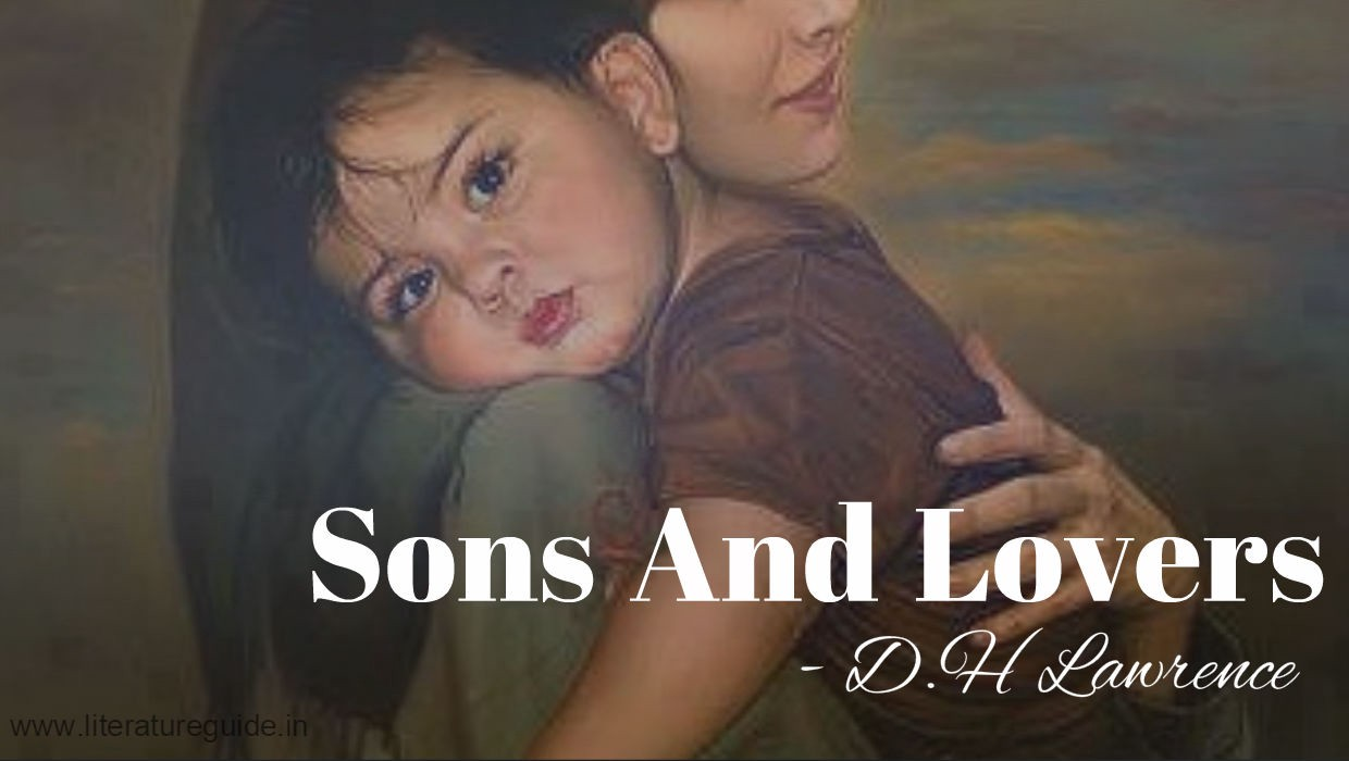dh lawrence sons and lovers summary
