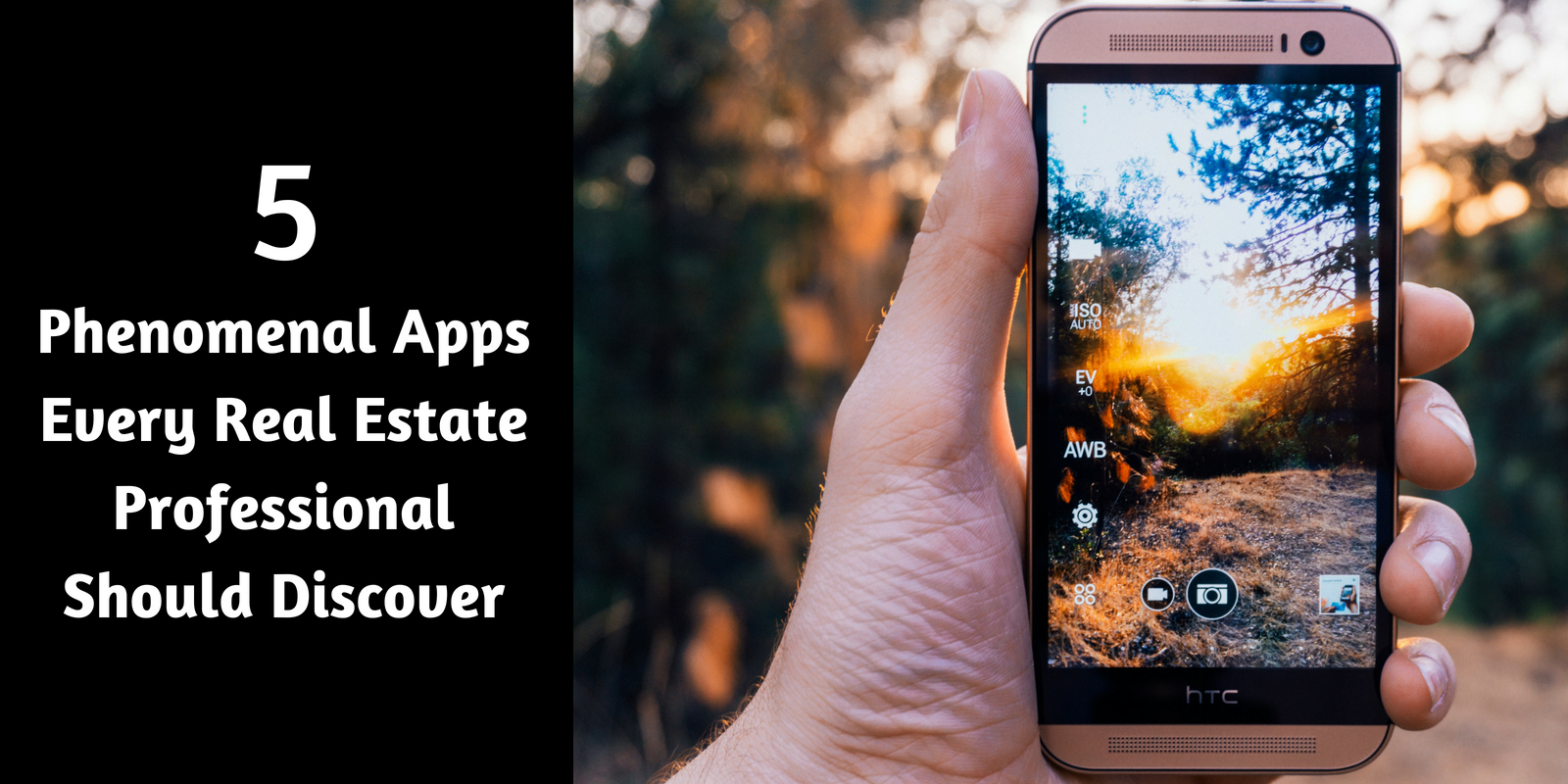 5 Phenomenal Apps Every Real Estate Professional Should Discover