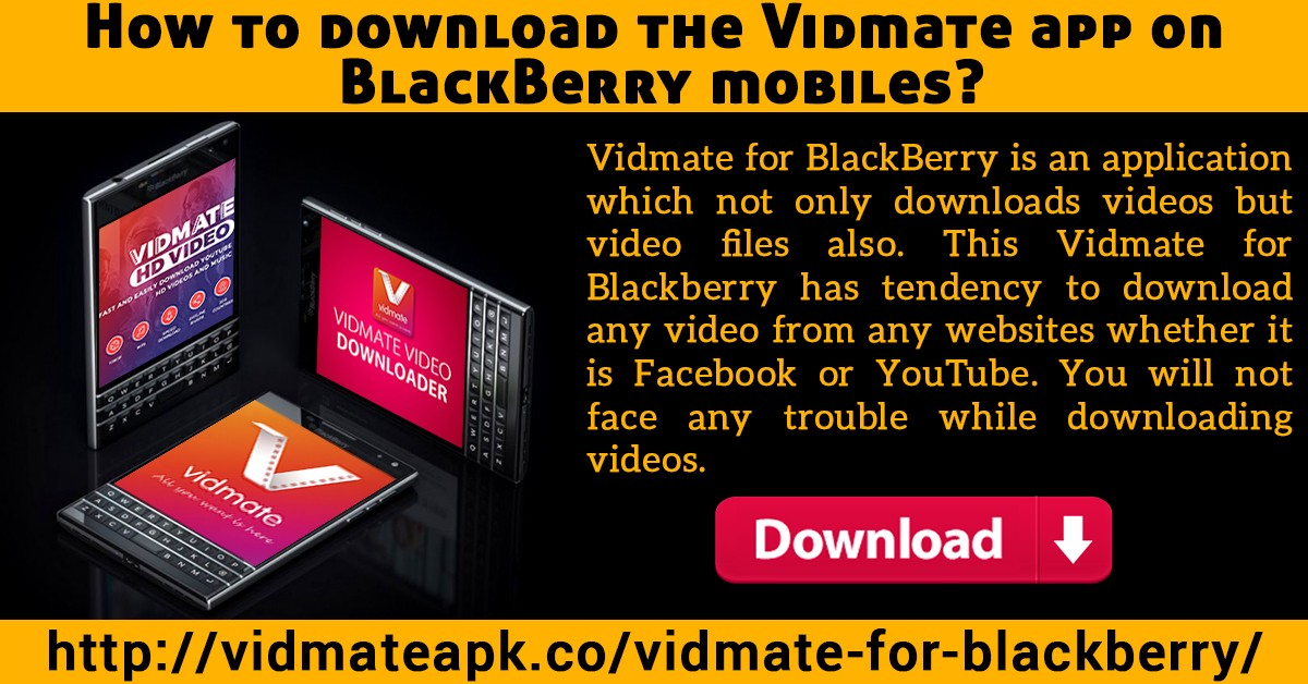 Vidmate apk download the vidmate app on blackberry mobiles to.