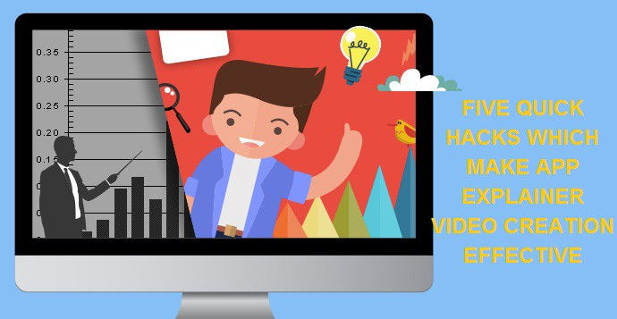 Video Based App May Be Effective Screen >> Five Quick Hacks Which Make App Explainer Video Creation Effective