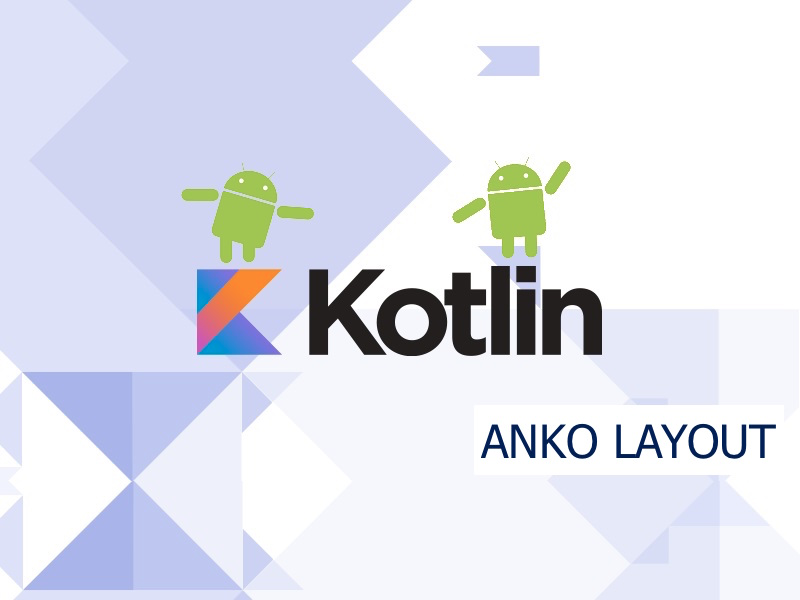 1*tI1SgPzWNoXP6hBjhiBSGg Anko kotlin android Part II