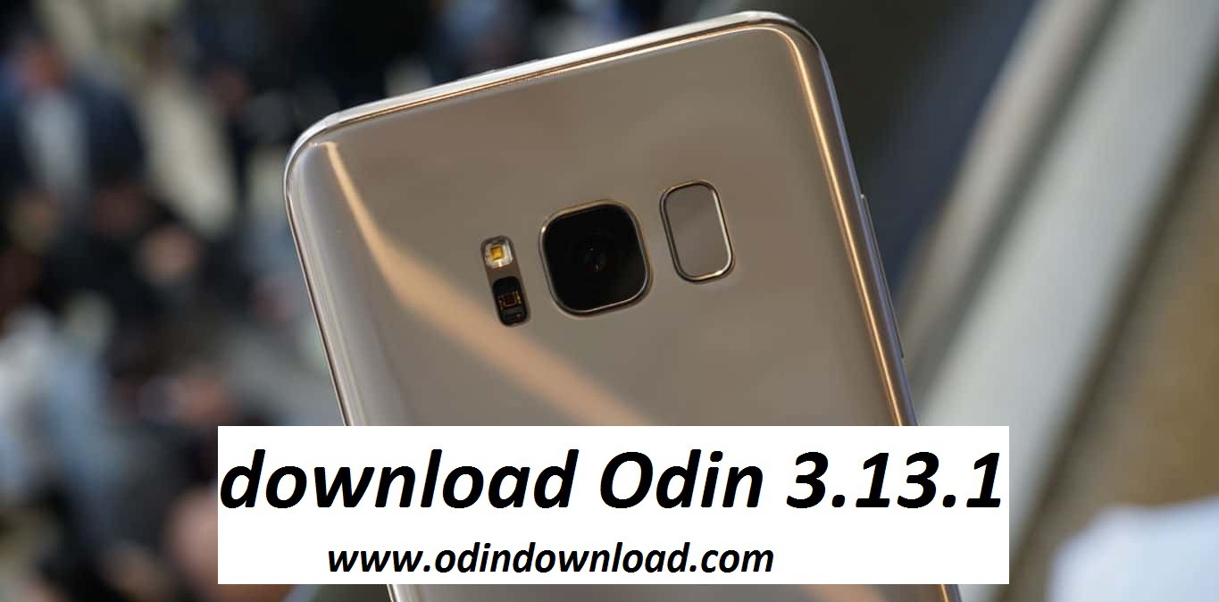 Get root access on Samsung Galaxy with download Odin 3 13 1