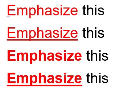 """4 lines each stating """"emphasize this"""" with different forms of bold and underline styling"""