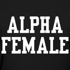 how to be an alpha female