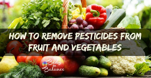 6 Simple Tricks To Remove Pesticides From Your Food And Detox Your Body Wow Tips
