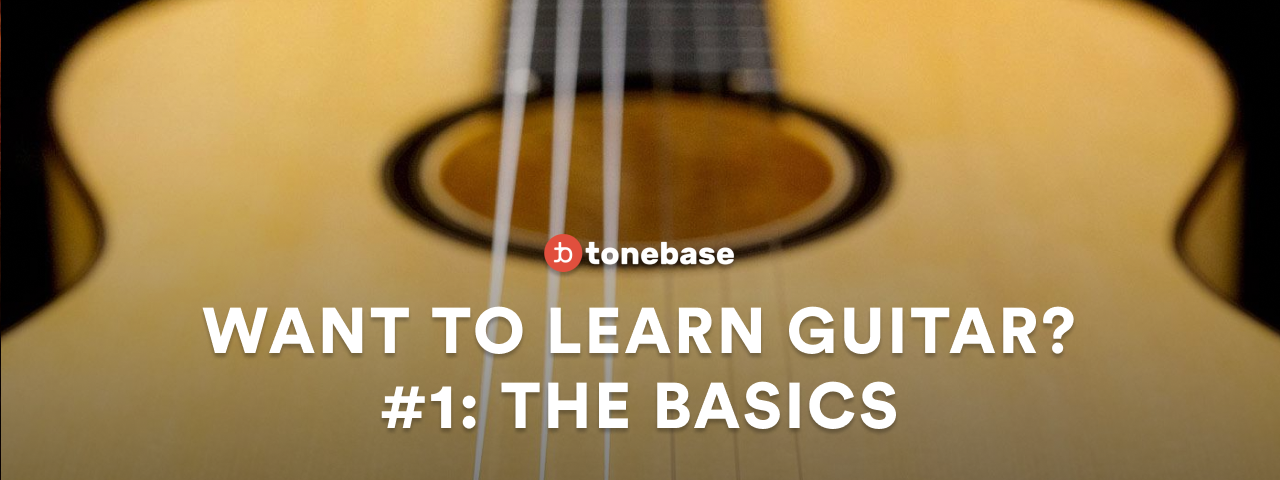 want to learn guitar? start here! the basics [1 of 10] tonebase