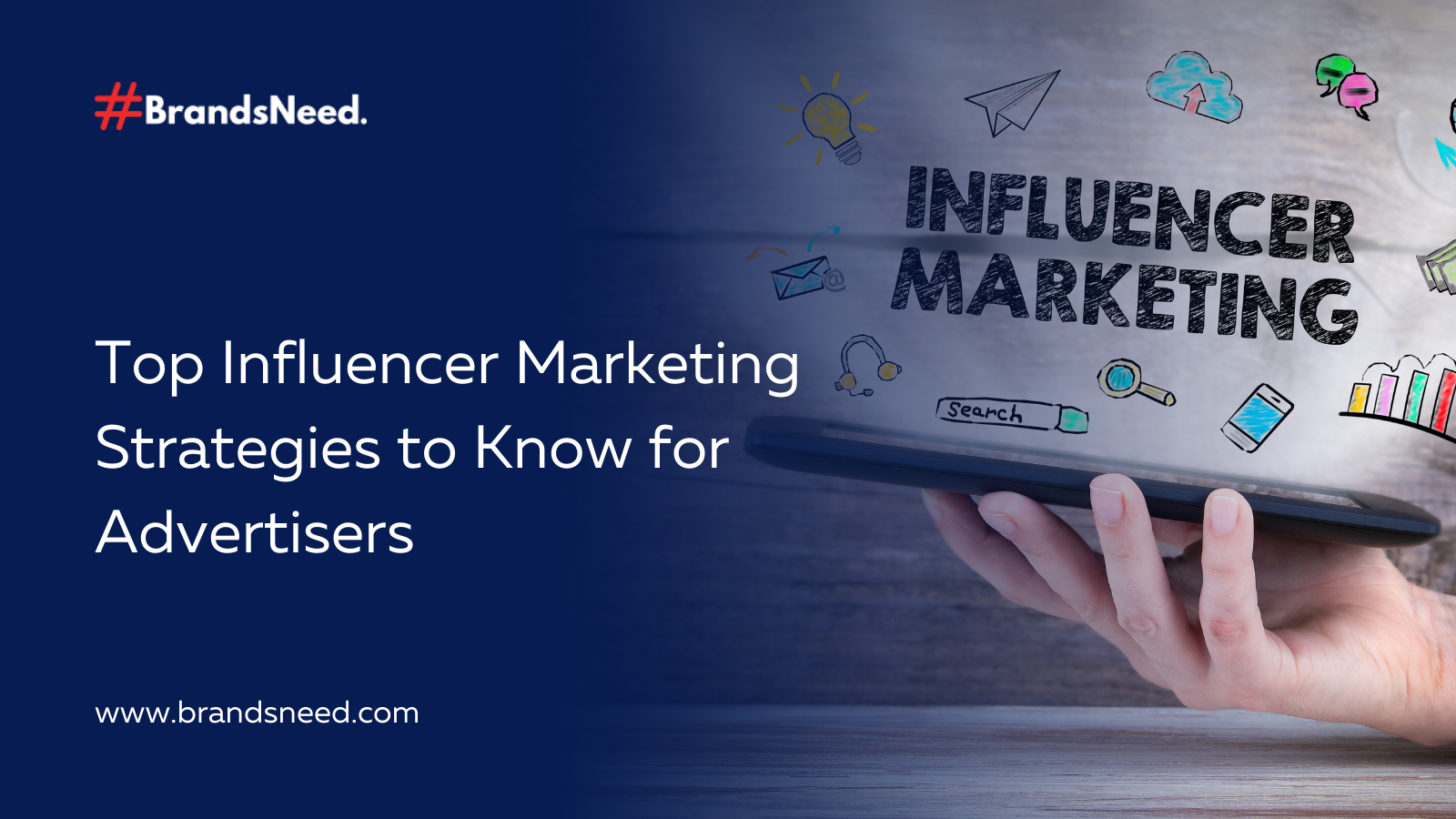 Top Influencer Marketing Strategies to Know for Advertisers