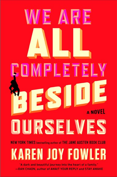 the uniqueness of humans in we are all completely beside ourselves a novel by karen fowler We are not ourselves (karen russell) -- the first novel by the acclaimed short story writer follows we are all completely beside ourselves (karen joy fowler).