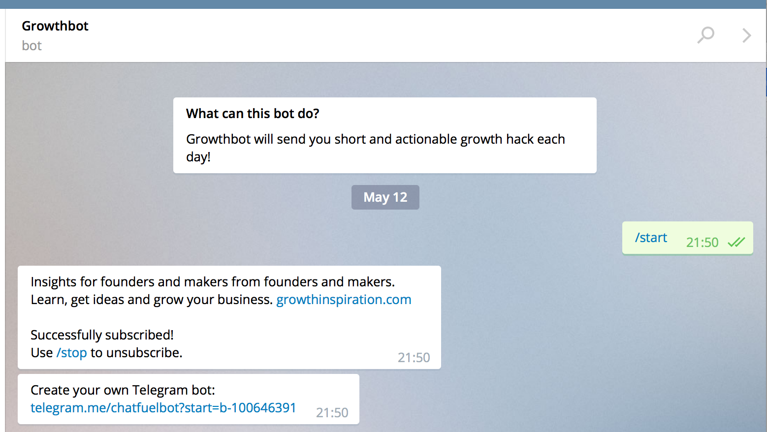 Growthbot This Bot Sends You Short And Effective Growth Hacks Each Day The First Day Was A Hack How To Create A Bot Surprisingly D