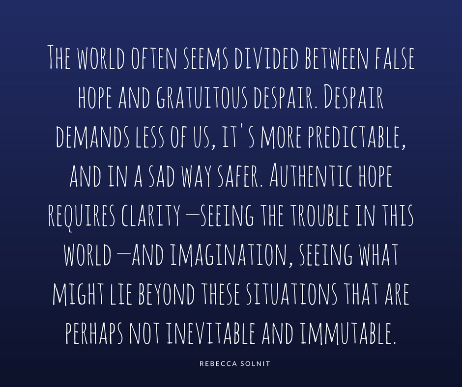 60 Quotes About Hope From Rebecca Solnit Christine Reyes Medium Beauteous Quotes About Hope