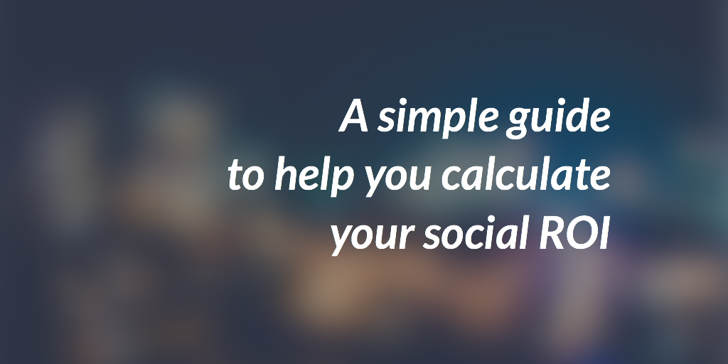5 Steps to Define Your Social ROI