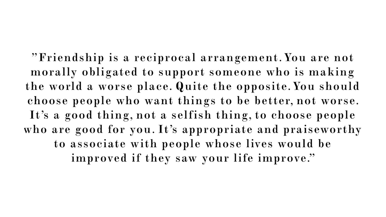 People Do Well If They Can >> Rule 3 Make Friends With People Who Want The Best For You