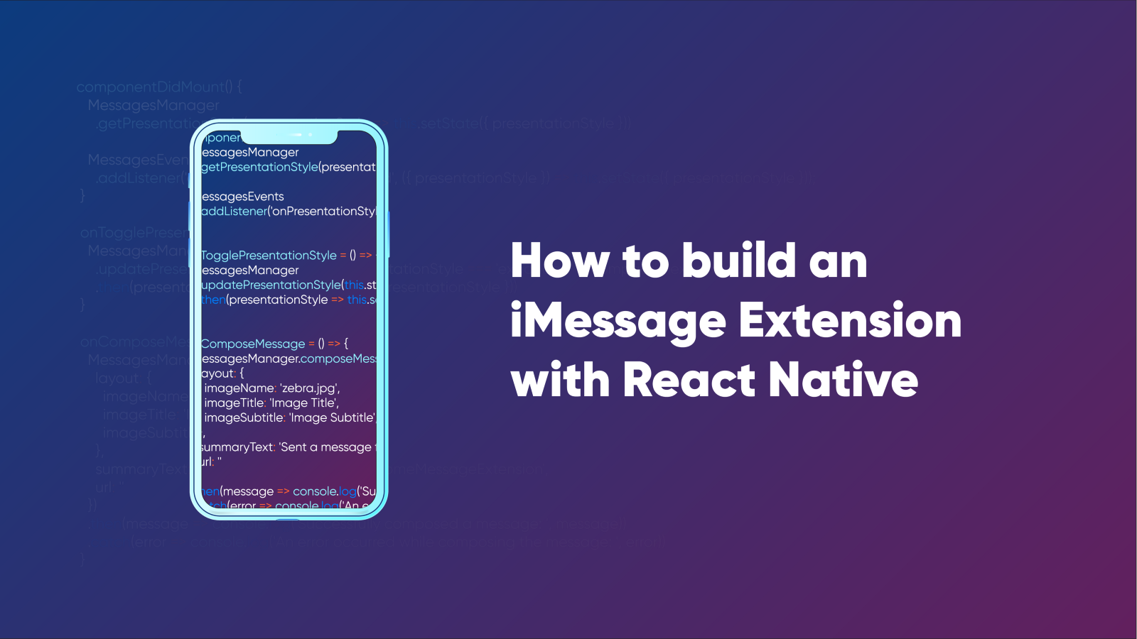 How to Build an iMessage Extension for a React Native App (Part 1