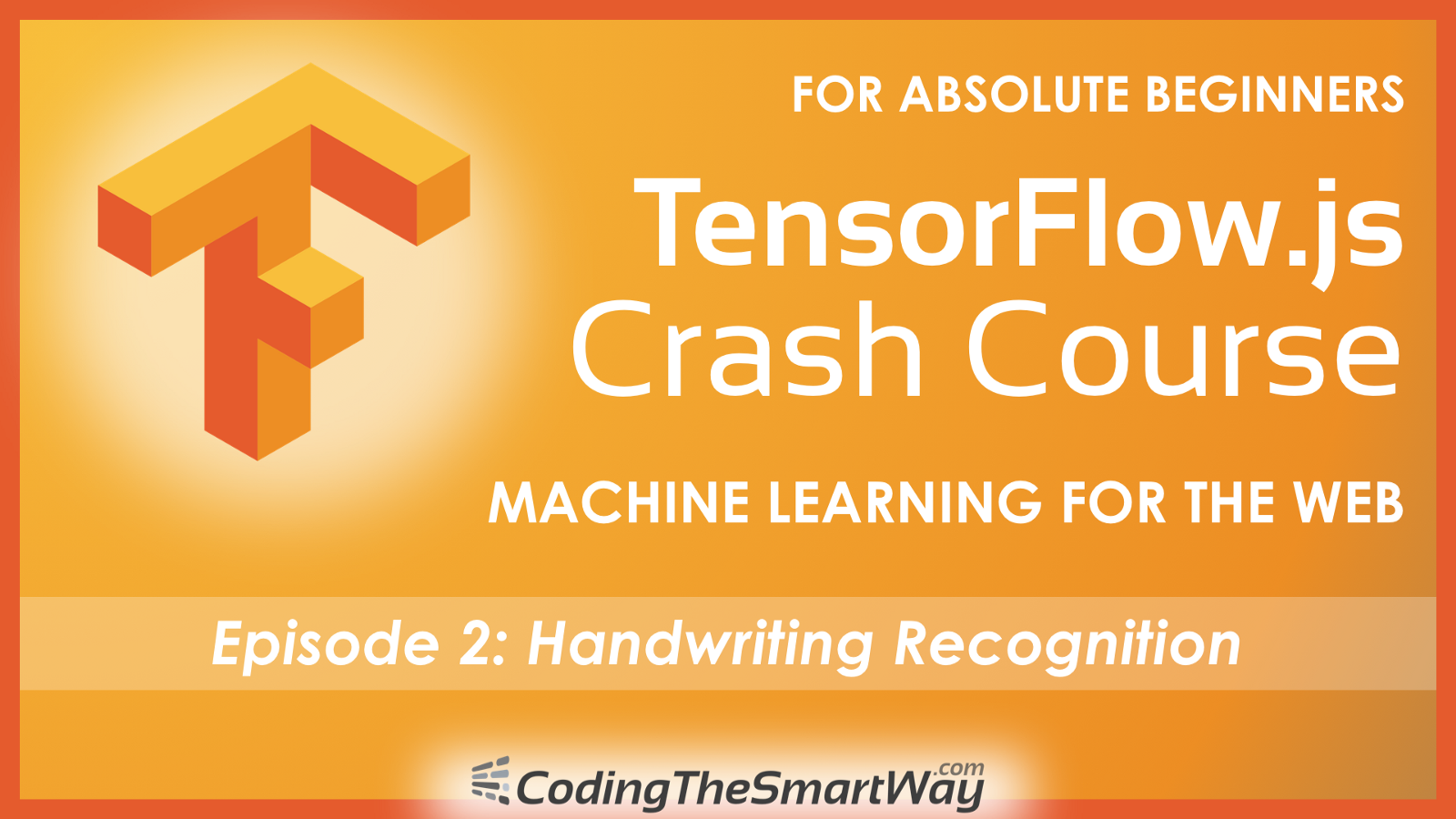 2d1929c7aa6 TensorFlow.js Crash Course — Machine Learning For The Web — Handwriting  Recognition