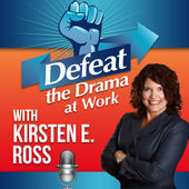 Defeat the Drama at Work