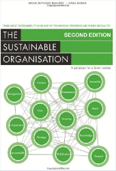 _________ THE SUSTAINABLE ORGANISATION _________ A paradigm for a fairer society: Think about sustainability in an age of technological progress & rising inequality