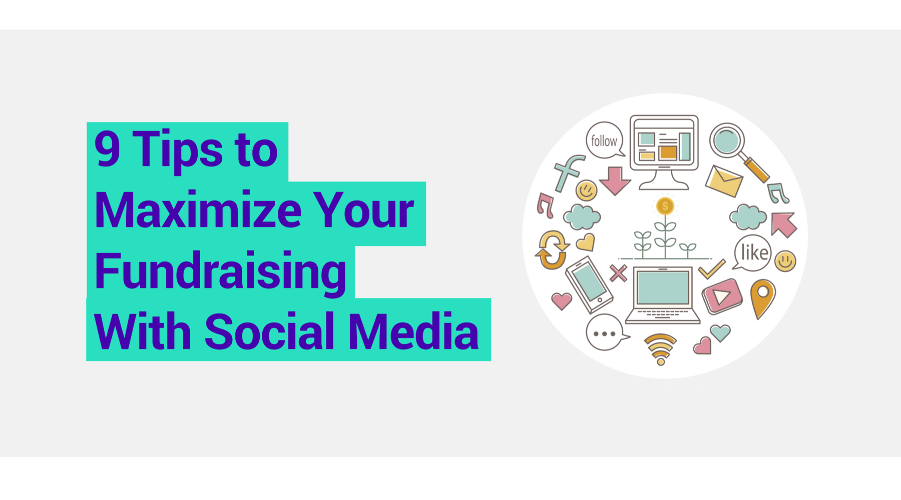 9 tips to maximize your fundraising with social media