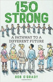 150 Strong: A Pathway to a Different Future