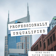 Professionally Unqualified