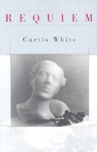 Requiem Curtis White