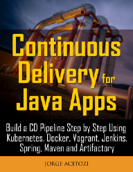 This hands-on book will guide you through the creation of a complete continuous delivery pipeline for a Spring Boot application using Kubernetes, Docker, Vagrant, Jenkins, Maven and Artifactory.