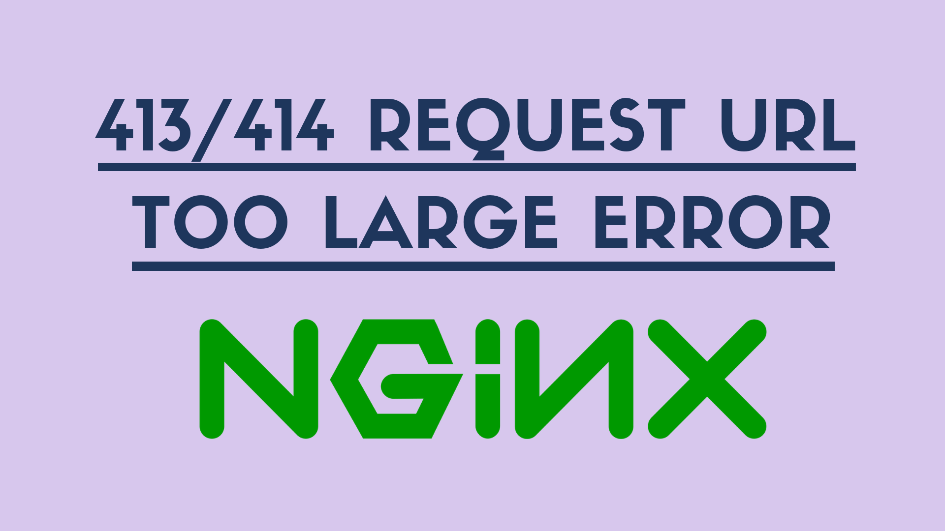 how to resolve 413/414 nginx issue