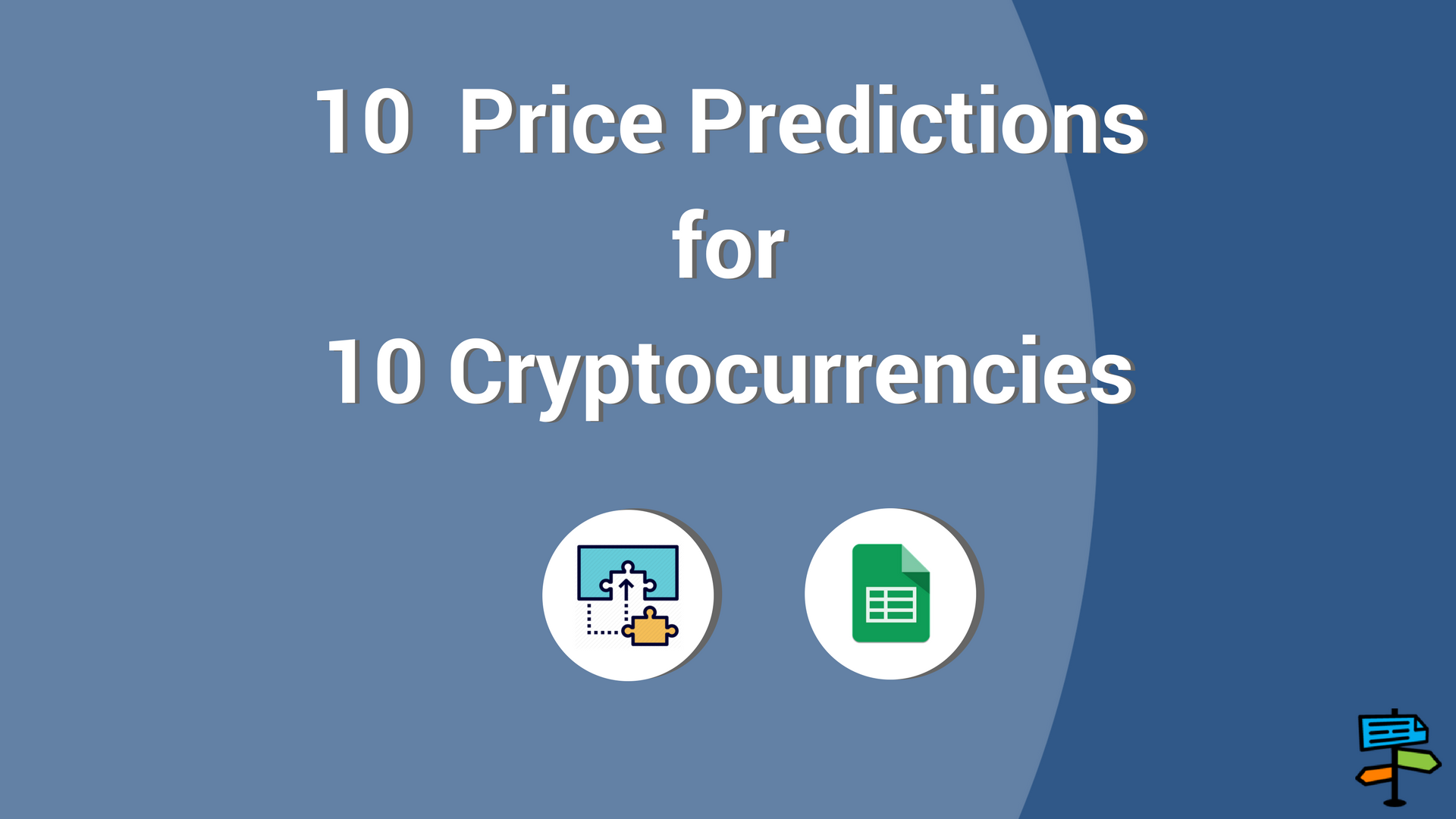 10 Price Predictions for 10 Top Cryptocurrencies — February 2018
