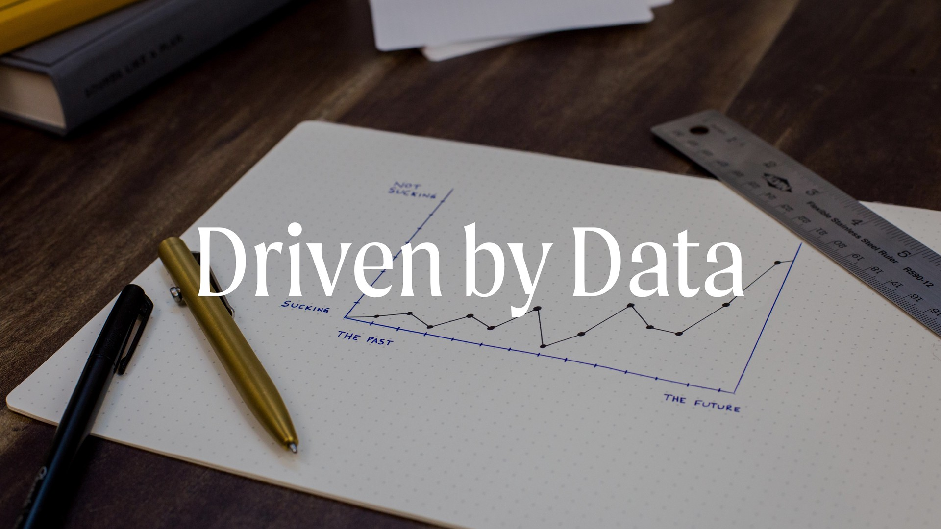 In Session: Driven by Data