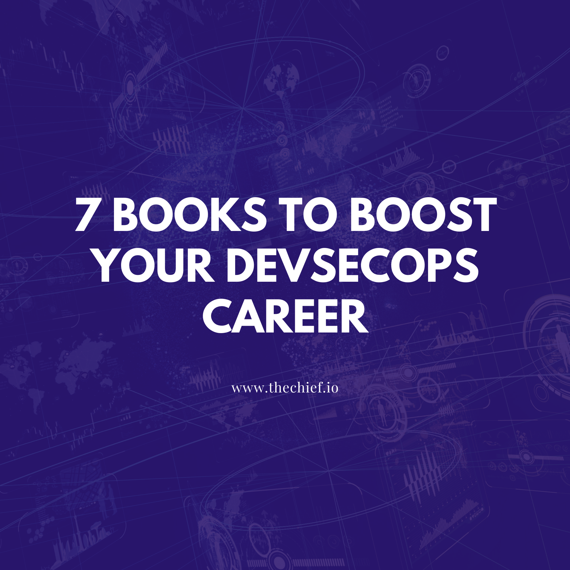 7 Books to Boost your DevSecOps Career
