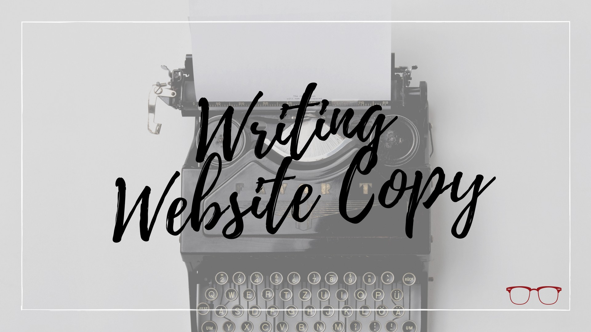 Writing Compelling Website Copy [Simple Steps] – Soul Graphics: The ...
