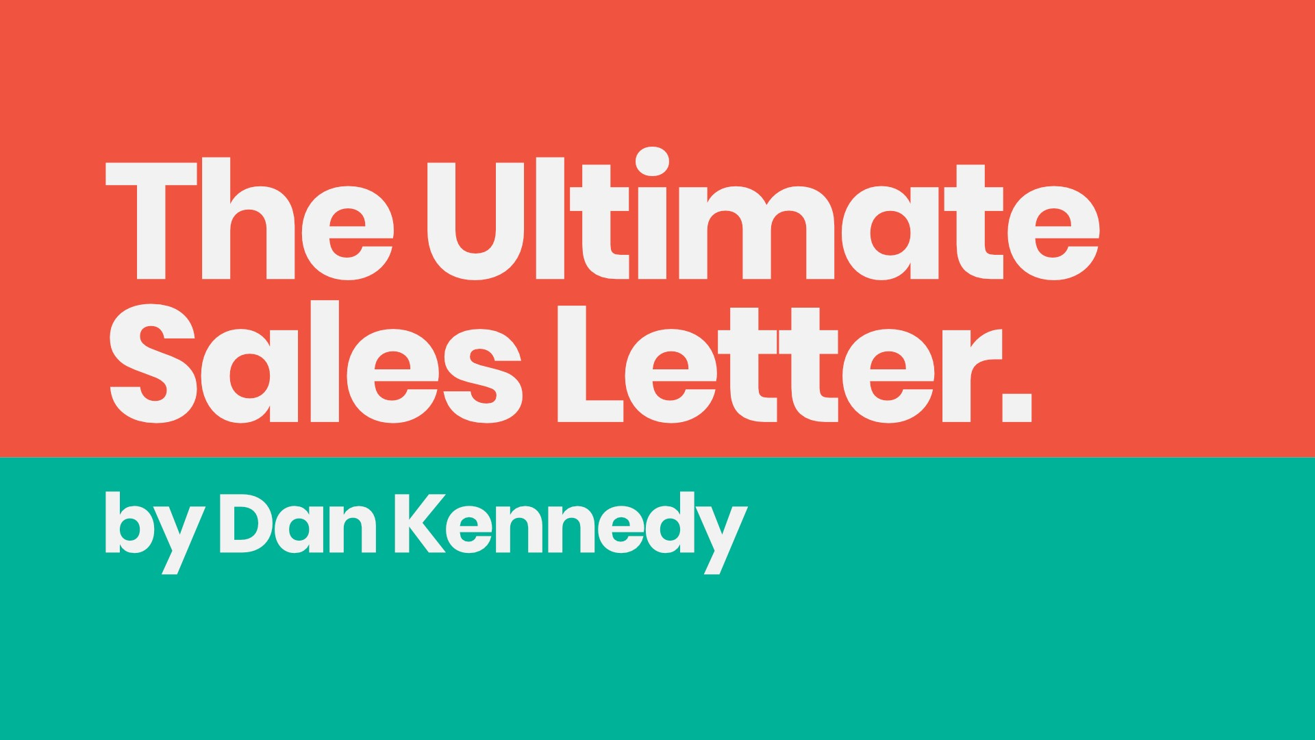 Sell Things With Words The Ultimate Sales Letter By Dan Kennedy