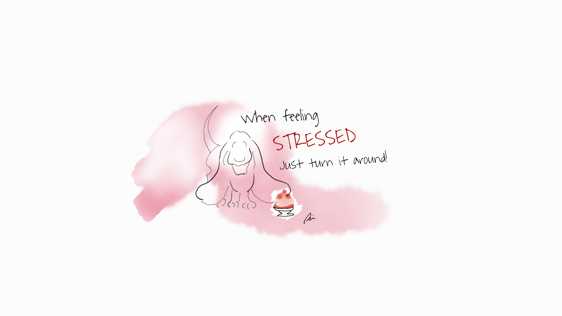 When feeling stressed, just turn it around!