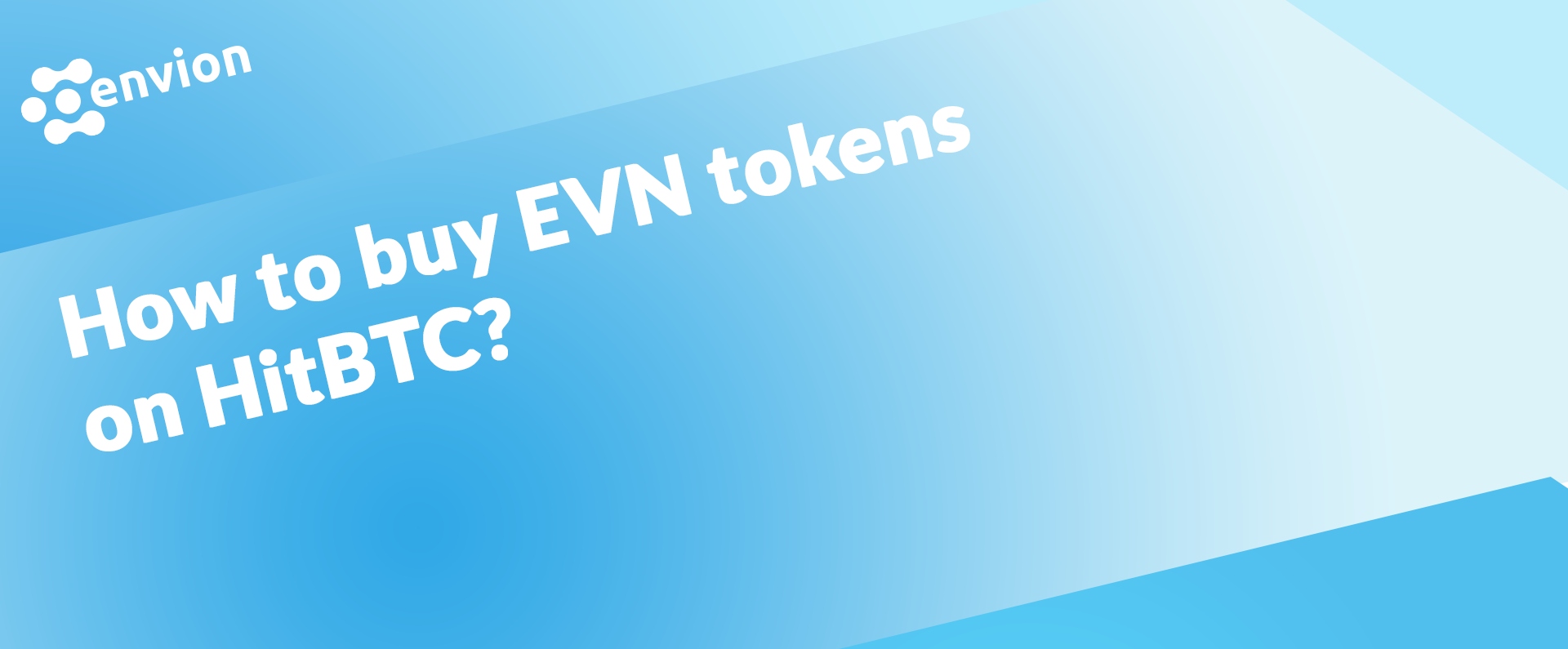 Guide how to buy evn tokens on hitbtc envion medium ccuart Images
