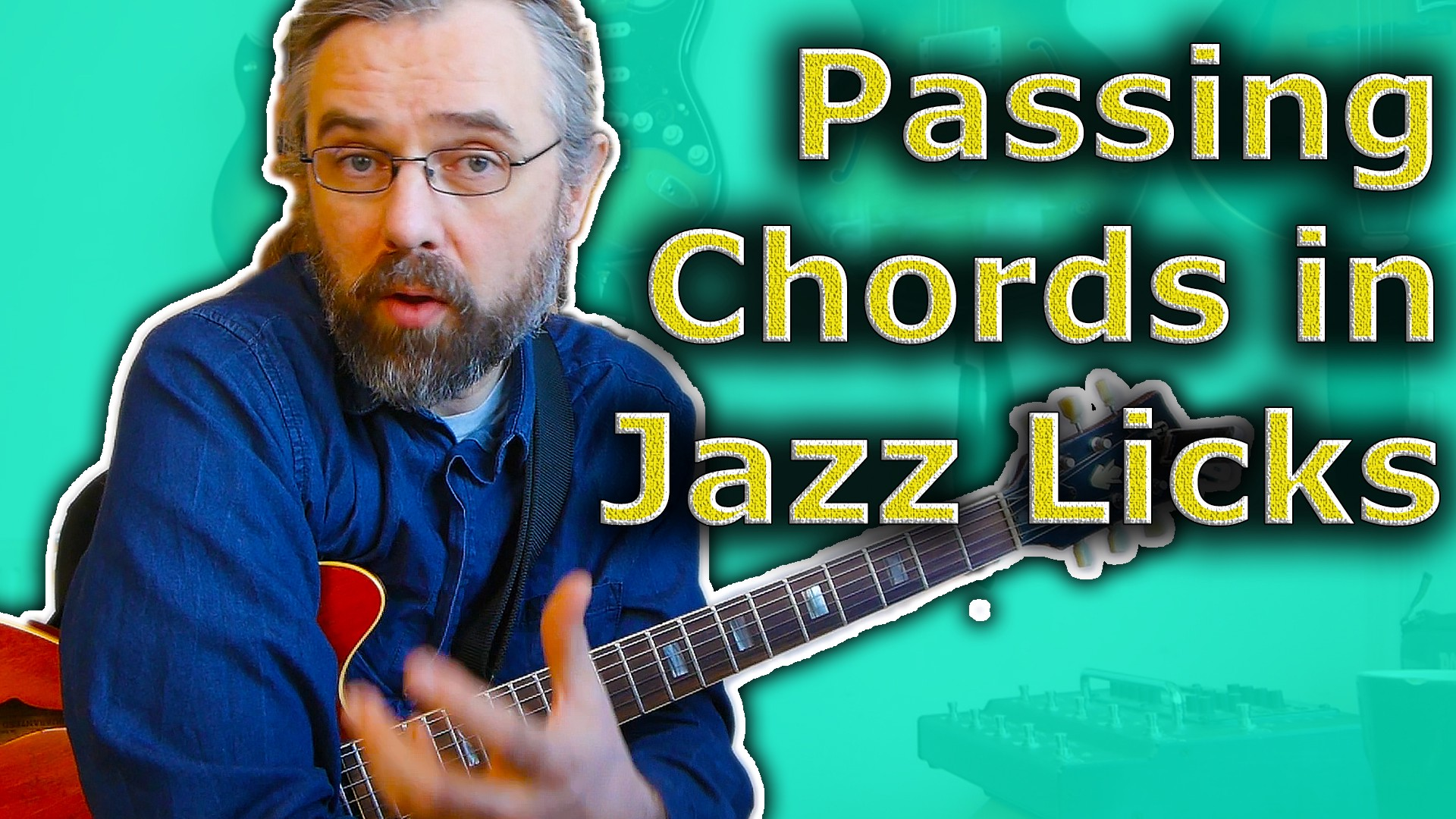 Passing Chords In Jazz Licks Easy Way To Add Extra Movement