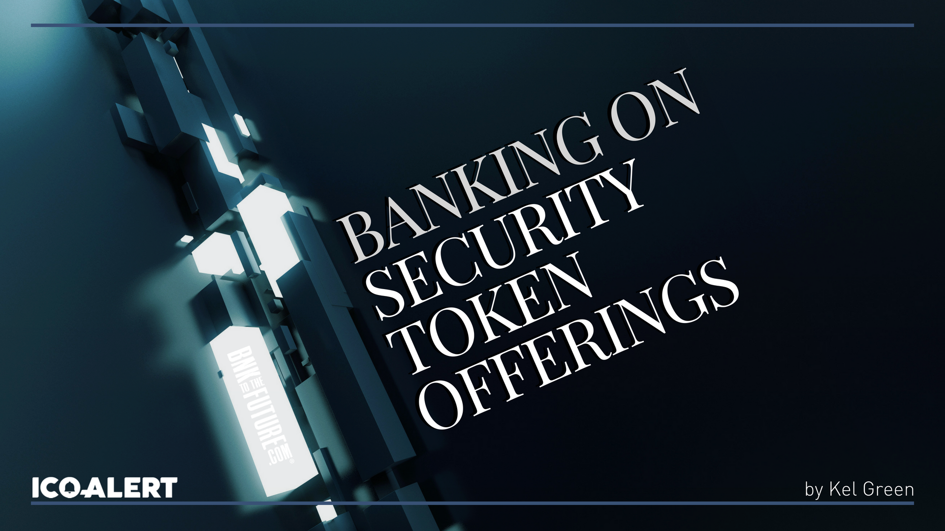 banking on the future of security token offerings sto