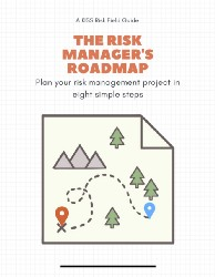 Speed up and simplify your risk management project. Get your copy of the Risk Manager's Roadmap today.