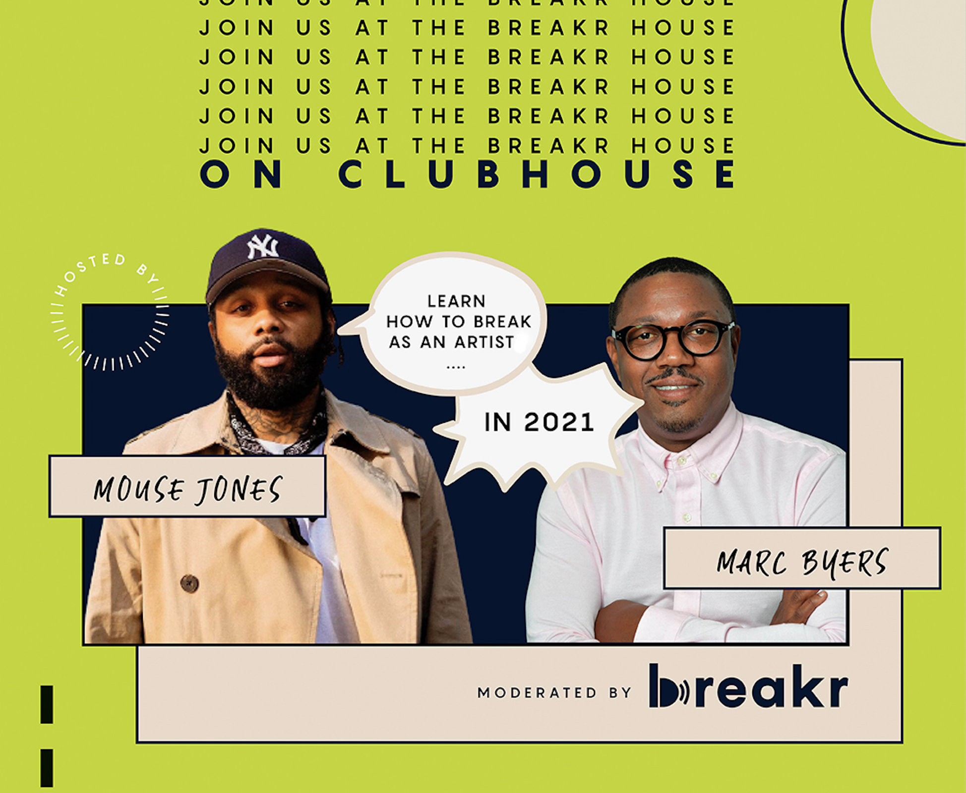 Clubhouse Conversations: How To Break As An Artists In 2021