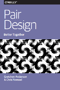 The cover to the e-book I coauthored with Gretchen Anderson about Pair Design.