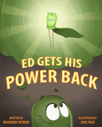 Ed Gets His Power Back — An Electrifying Story for Maker Kids