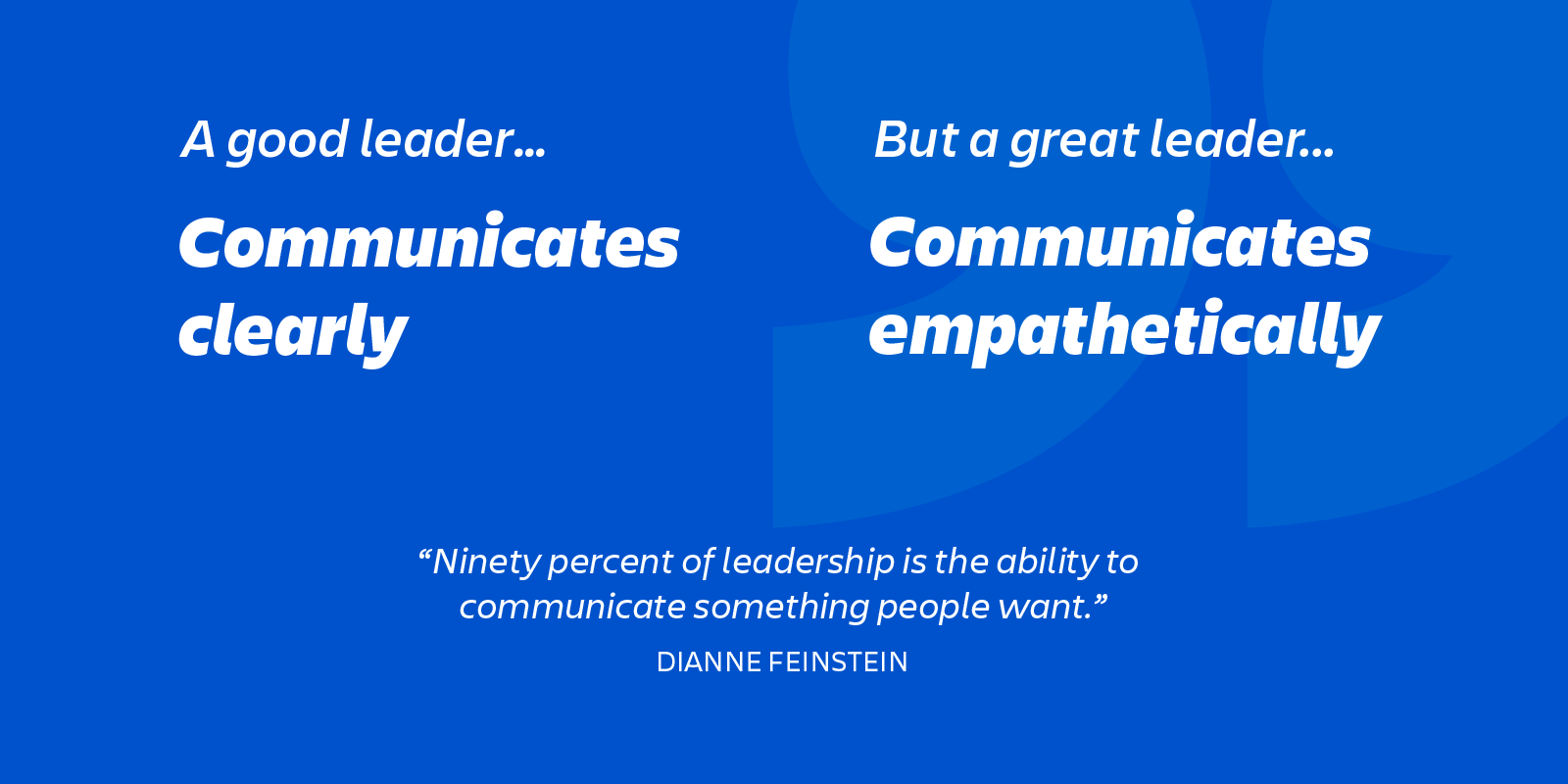 great leaders are empathetic communicators