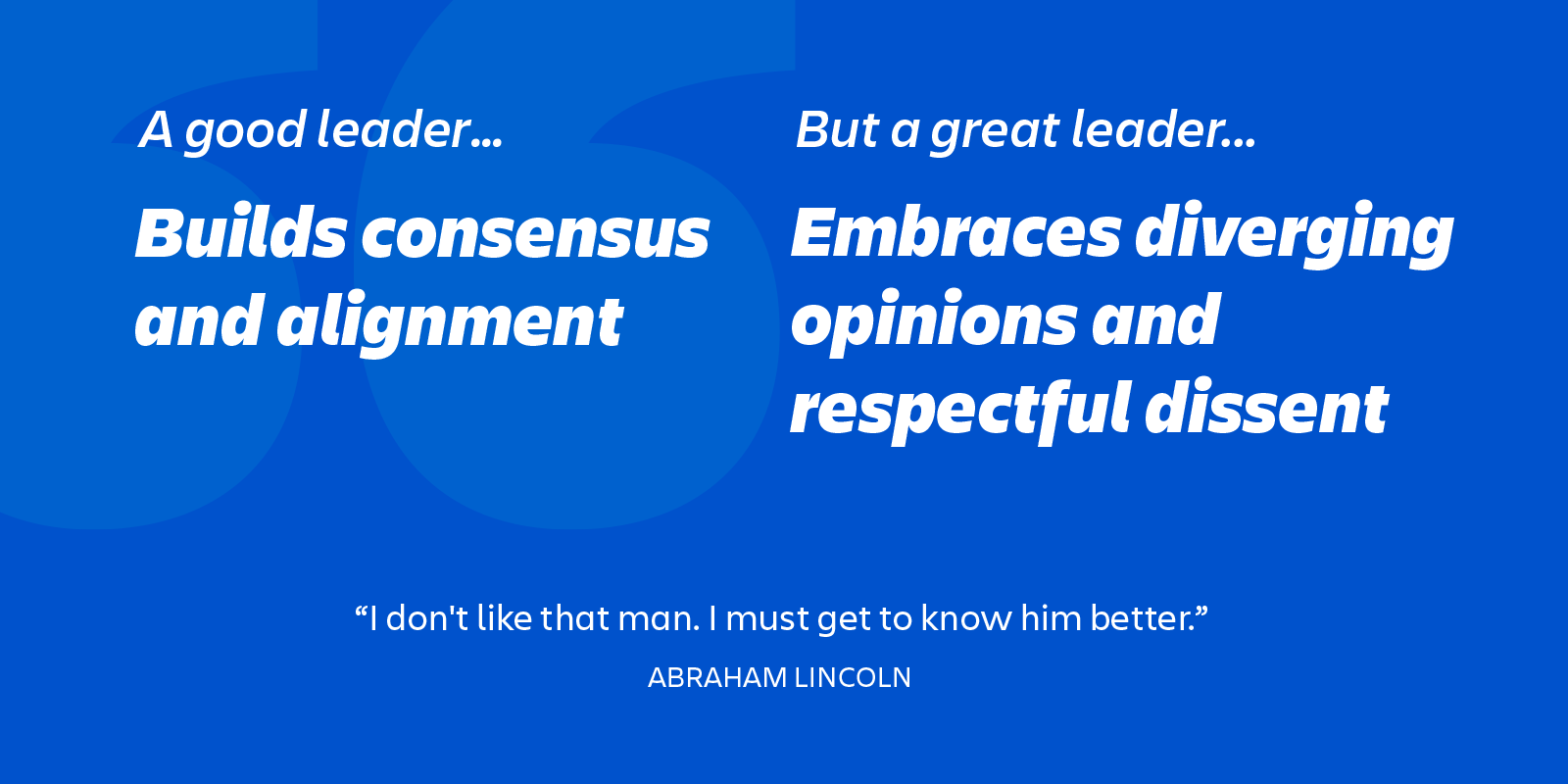 great leaders embrace dissent