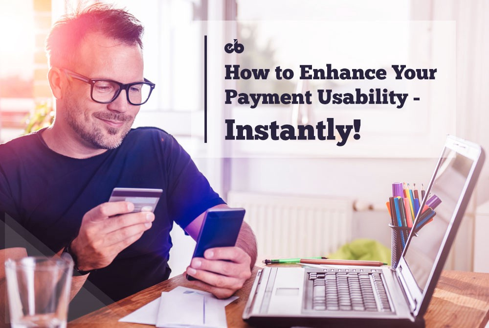 How to Enhance the Usability of your Payment Systems