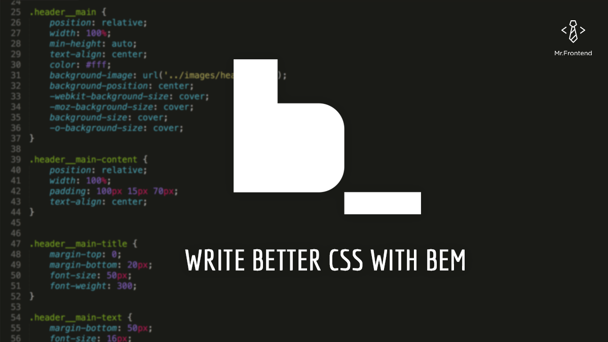 How to write better CSS with BEM