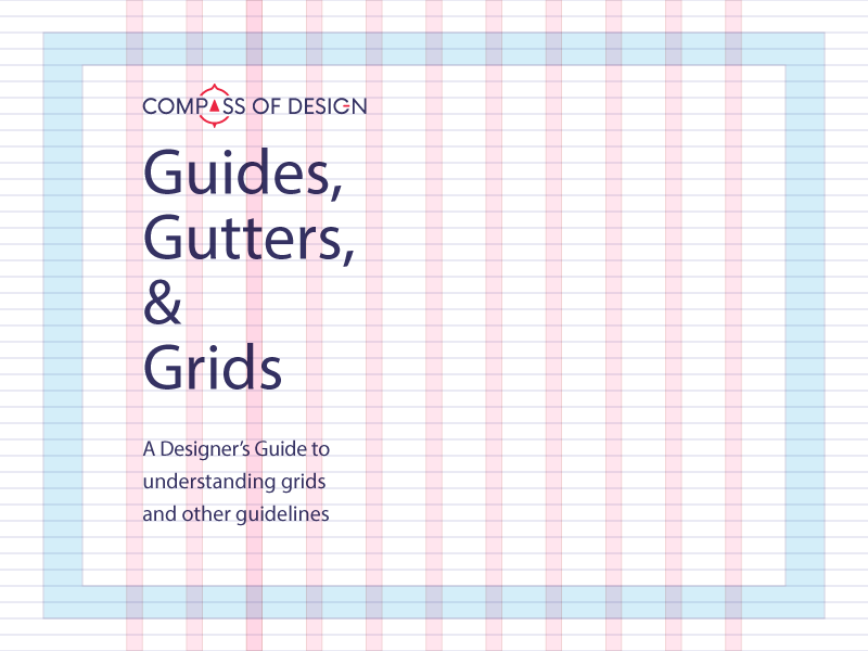 Design Principle 1 — Guides, Gutters, and Grids